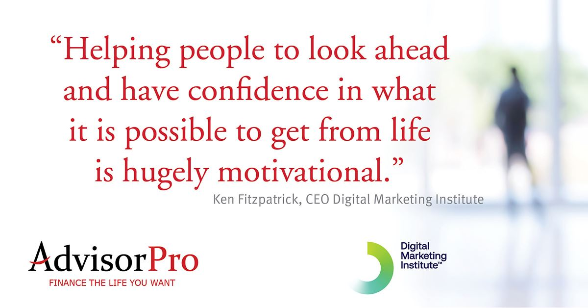 AdvisorPro Digital Marketing Institute case study: A conversation with Ken Fitzpatrick, CEO